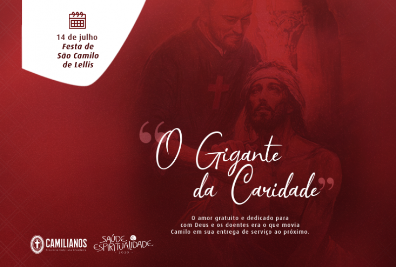 Memória de São Camilo | Julho: A pessoa de Camilo e seu exemplo para os profissionais da saúde